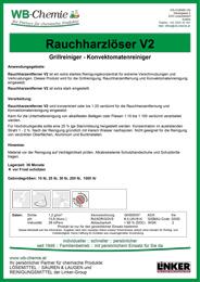 """Produktblatt: """"Rauchharzlöser V2"""" - Starker Grillreiniger und Fettlöser - ein Produkt der Linker Group der Firma WB-Chemie (Steirische Industriechemie)"""