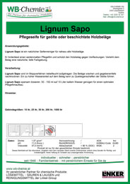 """Produktblatt: """"Lignum Sapo"""" - Pflegeseife für geölte oder beschichtete Holzbeläge- ein Produkt der Linker Group der Firma WB-Chemie (Steirische Industriechemie)"""